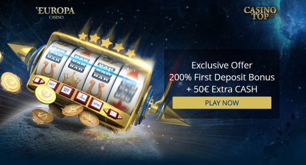 EXCLUSIVE OFFER FOR CASINOTOP10 PLAYERS 200% First Deposit Bonus + €50 EXTRA CASH